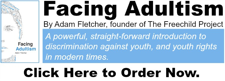 Order FACING ADULTISM by Freechild founder Adam Fletcher at http://amzn.to/29Rflw2