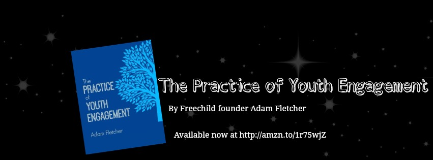 The Practice of Youth Engagement by Adam Fletcher