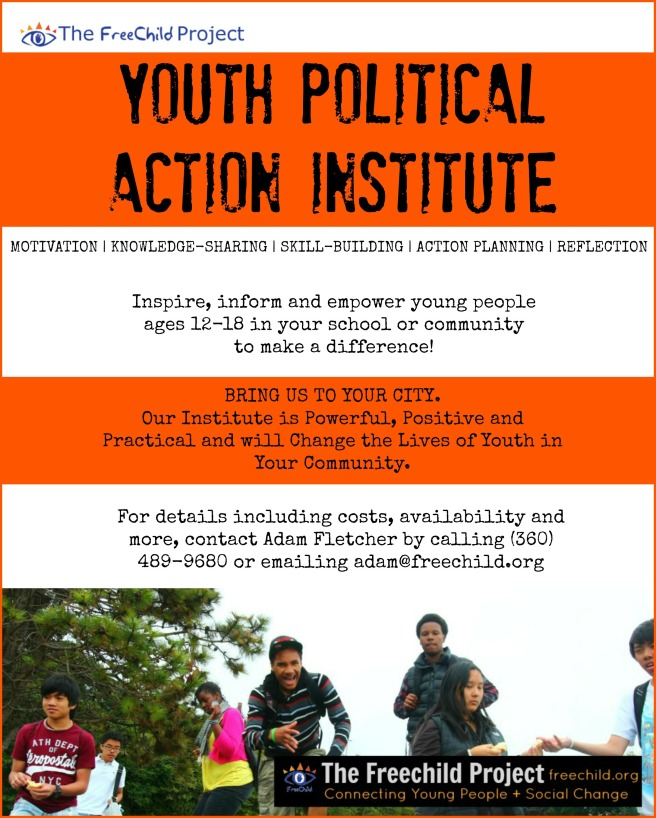 The Freechild Project Political Action Institute