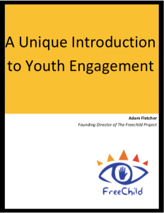 This is the cover to A Unique Introduction to Youth Engagement by Adam Fletcher for The Freechild Project