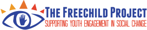 The Freechild Project Supporting Youth Engagement in Social Change