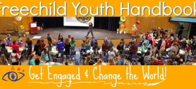 Freechild Youth Handbook: Get Engaged and Change the World by Adam Fletcher for the Freechild Institute